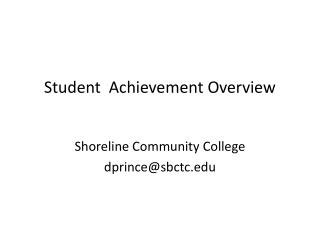 Student  Achievement Overview