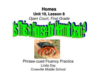 Homes Unit 10, Lesson 8 Open Court, First Grade
