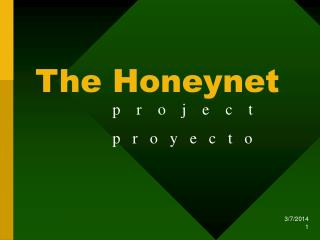 The Honeynet