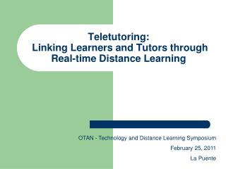 Teletutoring:  Linking Learners and Tutors through Real-time Distance Learning