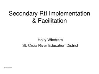 Secondary RtI Implementation & Facilitation