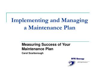 Implementing and Managing a Maintenance Plan