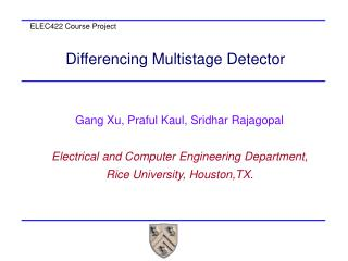 Differencing Multistage Detector