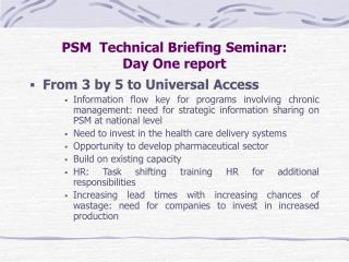 PSM Technical Briefing Seminar: Day One report