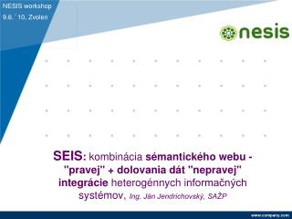NESIS workshop 9.6.´10, Zvolen