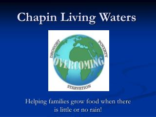 Chapin Living Waters