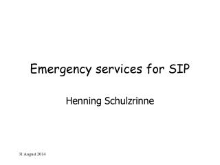 Emergency services for SIP