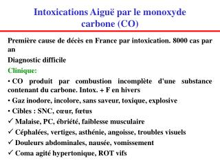 Intoxications Aiguë par le monoxyde carbone (CO)