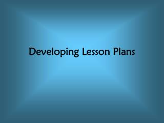 Developing Lesson Plans