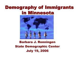 Demography of Immigrants in Minnesota