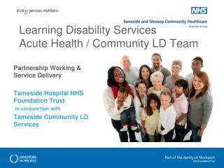 Learning Disability Services Acute Health / Community LD Team