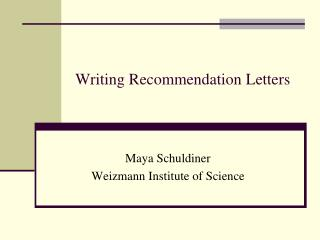 Writing Recommendation Letters
