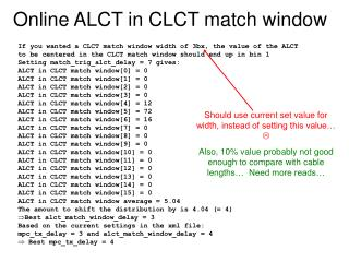 Online ALCT in CLCT match window