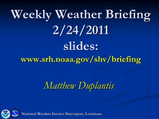 Thursday Weekly Weather Briefing