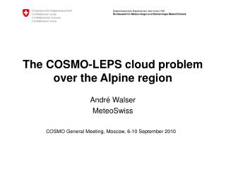 The COSMO-LEPS cloud problem over the Alpine region