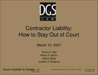 Contractor Liability:   How to Stay Out of Court