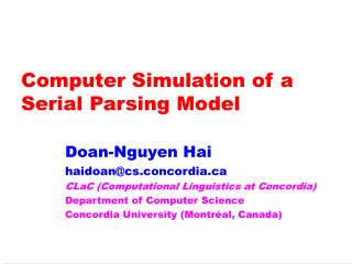 Computer Simulation of a Serial Parsing Model
