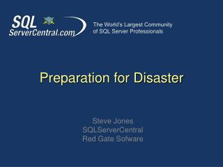 Preparation for Disaster