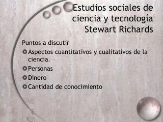 Estudios sociales de ciencia y tecnología Stewart Richards