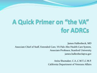 """A Quick Primer on """"the VA"""" for ADRCs"""
