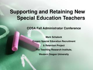Supporting and Retaining New Special Education Teachers