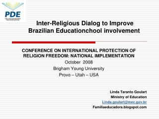CONFERENCE ON INTERNATIONAL PROTECTION OF RELIGION FREEDOM: NATIONAL IMPLEMENTATION October  2008