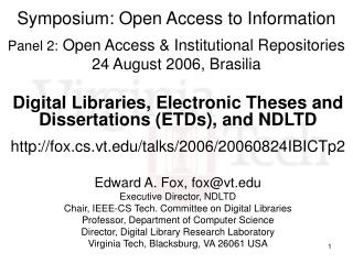 Digital Libraries, Electronic Theses and Dissertations (ETDs), and NDLTD