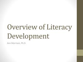 Overview of Literacy Development