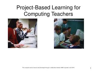 Project-Based Learning for Computing Teachers