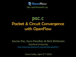 pac.c Packet & Circuit Convergence  with OpenFlow