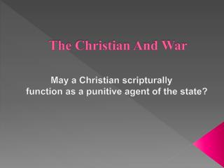 The Christian And War