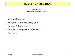 Status & Plans of the TDWG