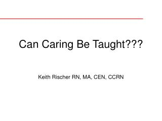 Can Caring Be Taught???