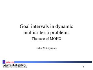 Goal intervals in dynamic multicriteria problems
