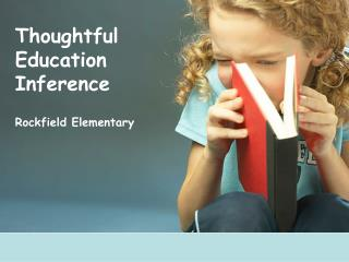 Thoughtful Education Inference