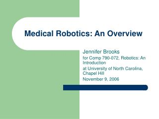 Medical Robotics: An Overview