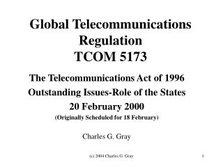 Global Telecommunications Regulation TCOM 5173
