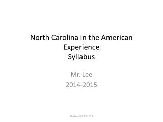 North Carolina in the American Experience Syllabus