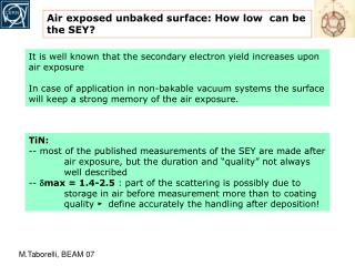 Air exposed unbaked surface: How low  can be the SEY?
