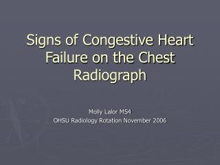 Signs of Congestive Heart Failure on the Chest Radiograph