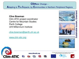 Clim ate Change –  A dapting to  T he  I mpacts, by  C ommunities in Northern Peripheral Regions