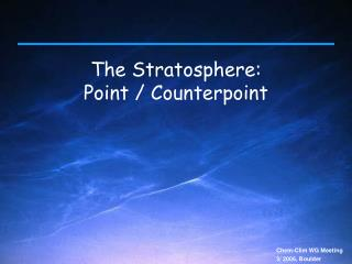 The Stratosphere: Point / Counterpoint
