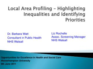Local Area Profiling – Highlighting Inequalities and Identifying Priorities