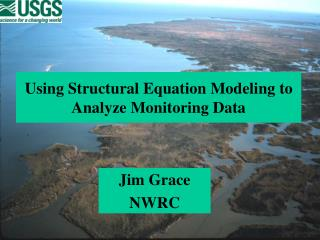 Using Structural Equation Modeling to Analyze Monitoring Data