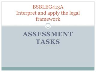BSBLEG413A Interpret and apply the legal framework
