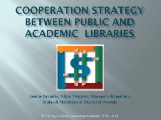 Cooperation STRATEGY between public and academic  libraries
