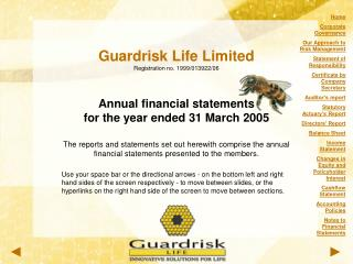 Guardrisk Life Limited Registration no. 1999/013922/06 Annual financial statements for the year ended 31 March 2005