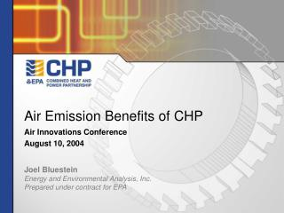 Air Emission Benefits of CHP Air Innovations Conference August 10, 2004