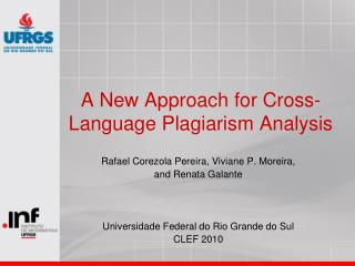 A New Approach for Cross-Language Plagiarism Analysis