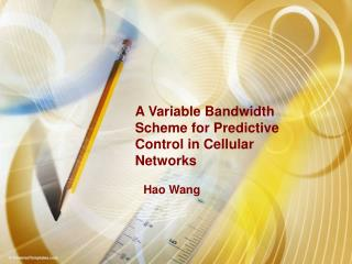 A Variable Bandwidth Scheme for Predictive Control in Cellular Networks